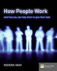 How People Work: A Field Guide to People and Performance by Roderic Gray (Paperback, 2004)