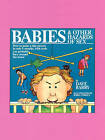 Babies and Other Hazards of Sex: How to Make a Tiny Person in Only 9 Months, with Tools You Probably Have Around the House by Dave Barry (Paperback, 1985)