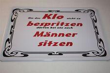 UM DAS KLO NICHT ZU BESPRITZEN  Blechschild 21x15 cm 0054 Wandschild Türschild