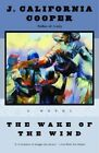 The Wake of the Wind by J.California Cooper (Paperback, 2000)