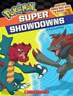 Pokemon: Super Showdowns by Simcha Whitehill (Hardback)