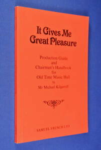 IT-GIVES-ME-GREAT-PLEASURE-Michael-Kilgarriff-OLD-TIME-MUSIC-HALL-PRODUCTION