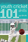 101 Youth Cricket Drills Age 12-16 by Luke Sellers (Paperback, 2010)
