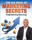The Big Book of Marketing Secrets: Finally Marketing Made Easy! by Ross Jones (Paperback / softback, 2012)