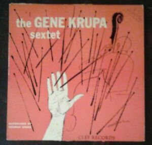THE-GENE-KRUPA-SEXTET-10-034-LP-Rare-1954-Clef-Records-MGC147-Norman-Granz-VG