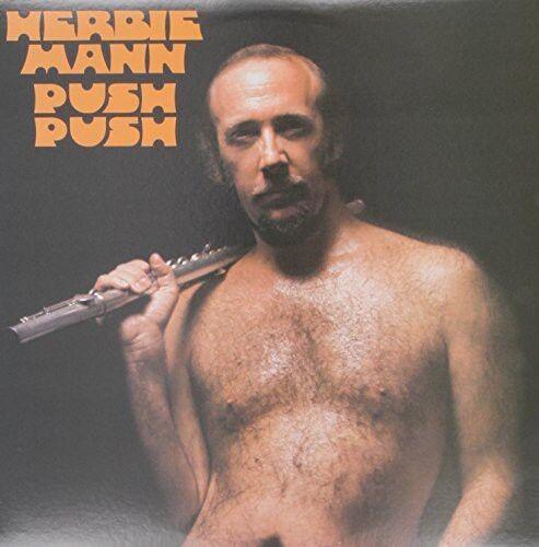 Herbie Mann - Push Push [New Vinyl LP]