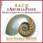 Die Kunst Der Fuge BWV 1080 von Jean-Patrice Brosse (2016)