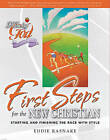 First Steps for the New Christian by Eddie Rasnake (Paperback / softback, 2009)