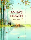 Anna's Heaven 9780802854414 by Stian Hole Hardback