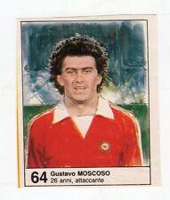 Figurina picture cards NEW IL GIORNALINO MUNDIAL 82 1982 N. 64 MOSCOSO