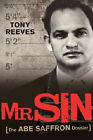 Mr Sin: The Abe Saffron Dossier by Tony Reeves (Paperback, 2007)