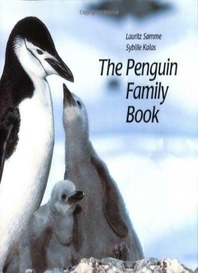 The Penguin Family Book (Animal Family (Chronicle)),Sybille Kalas, Lauritz Somm