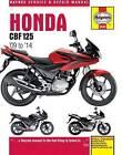 Honda CBF125 Service and Repair Manual: 2009 - 2014 by Phil Mather (Paperback, 2014)