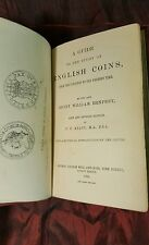 A GUIDE TO THE STUDY OF ENGLISH COINS, FROM THE CONQUEST TO THE PRESENT TIME