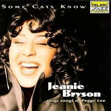 1 CENT CD Some Cats Know: Songs Of Peggy Lee - Jeanie Bryson