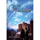 Windwalker 9781424156665 by Kris Williams Book