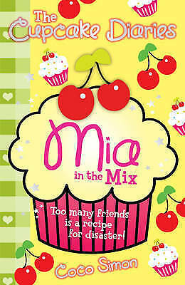 """1 of 1 - """"AS NEW"""" The Cupcake Diaries: Mia in the Mix, Simon, Coco, Book"""