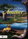 Through the Eyes of Another by Anna Katherine Rader (Paperback / softback, 2015)