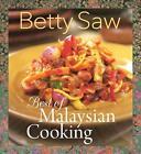 Best of Malaysian Cooking von Betty Saw (2015, Taschenbuch)