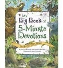 My Big Book of 5-Minute Devotions: Celebrating God's World by Pamela Kennedy (Paperback, 2007)