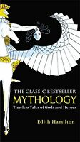 Mythology: Timeless Tales Of Gods And Heroes By Edith Hamilton, (mass Market Pap on sale