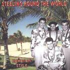 Steeling Around the World Hawaiian Style by Various Artists (CD, Nov-2003, Harlequin Records (UK))