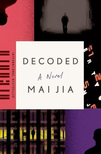 Decoded: A Novel by Jia, Mai