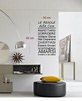 WALL STICKERS ADESIVI MURALI 30x60 ADESIVO MURO FRASI FRASE REGOLE DELLA CASA