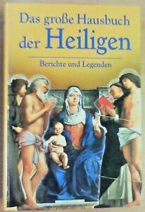 Das-grosse-Hausbuch-der-Heiligen-Berichte-u-Legenden-von-Diethard-H-Klein