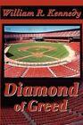 Diamond of Greed by William R Kennedy (Paperback / softback, 2001)