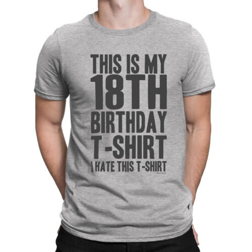 Mens THIS IS MY 18TH BIRTHDAY T-SHIRT 18 Years Old Top Funny Gift Idea Present