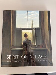 Spirit of an Age. Nineteenth Century Paintings from the... by Angelika Wesenberg