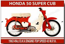 HONDA 50 SUPER CUB METAL SIGN.VINTAGE JAPANESE MOTORCYCLES / MOPEDS.SIXTIES