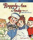 Raggedy Ann & Andy  : A Read-Aloud Treasury by Johnny Gruelle (Other book format, 2006)