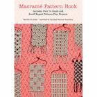 Macrame Pattern Book: Includes Over 170 Knots, Patterns and Projects by Marchen Art (Paperback, 2013)