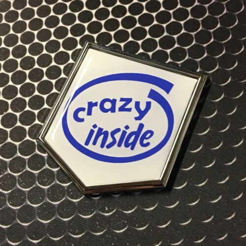 "CRAZY INSIDE Decal Car Domed CHROME Emblem decal Funny Sticker 2x 2.25/"" Pacifier"