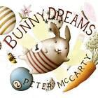 Bunny Dreams by Peter McCarty (Hardback, 2016)
