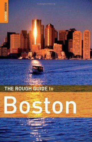 The Rough Guide to Boston (Rough Guide Travel Guides) By David Fagundes,Anthony