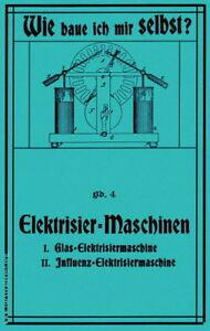 Bauplan-Elektrisiermaschine-Influenzmaschine-Wimshurst-Bauanleitung-Reprint