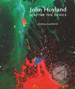 John-Hoyland-Scatter-the-Devils-Open-Edition-Hardback-Book