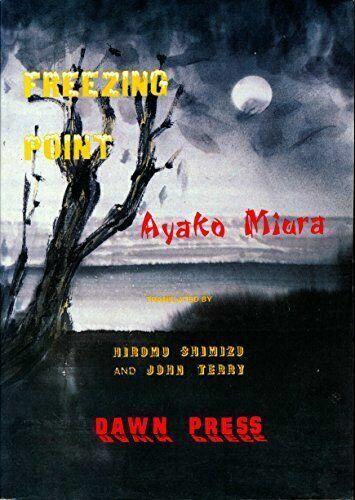 Freezing Point by Ayako Miura (1987, Paperback)