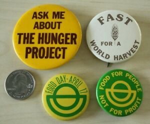Lot of 4 Food Day Hunger Project World Harvest Pinbacks Buttons #31914