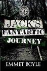 Jack's Fantastic Journey by Emmet Boyle (Paperback, 2011)