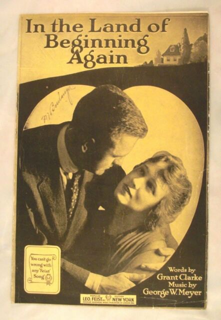 In The Land of Beginning Again - Grant Clarke & George Wm Meyer - 1918