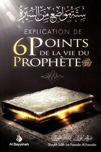 Details Sur Explication De 6 Points De La Vie Du Prophete Livre Islam Neuf