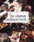 Memories in the Making: Ultimate Ornament Book No. 21 (1996, Hardcover)