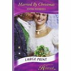 Married by Christmas by Anne Herries (Paperback, 2008)