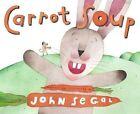 Carrot Soup 9780689877025 by John Segal