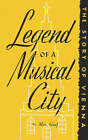 Legend of a Musical City by Max Graf, Marie Jaffee, Walker (Paperback / softback, 1945)
