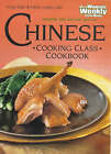 Chinese Cooking Class Cookbook by Bauer Media Books (Paperback, 1991)